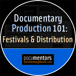 DocumentaryProduction101Distribution