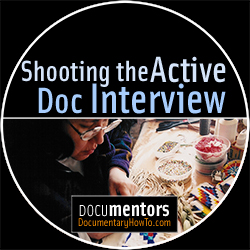 ShootingtheActiveDocInterview