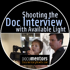 Shooting the Doc Interview with Available Light
