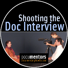 Shooting the Doc Interview